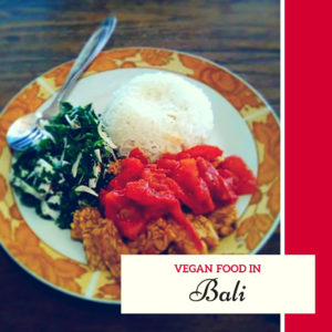 eating vegan in Bali